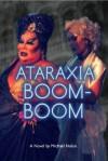 Ataraxia Boom-Boom - Michael Nolan