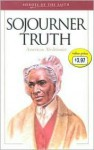 Sojourner Truth: American Abolitionist - W. Terry Whalin