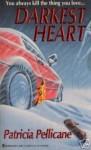 Darkest Heart - Patricia Pellicane