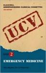 Blackwell Underground Clinical Vignettes: Emergency Medicine - Vikas Bhushan, Tao T. Le, Vishal Pal, Vishal Pall