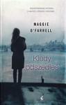 Kiedy odszedles - O'Farrell Maggie