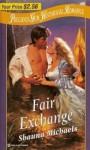 Fair Exchange - Shauna Michaels