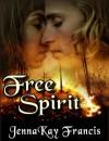 Free Spirit - JennaKay Francis