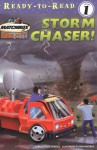 Storm Chaser! (Ready-To-Read:) - Cecile Schoberle