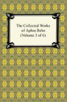 The Collected Works of Aphra Behn (Volume 3 of 6) - Aphra Behn
