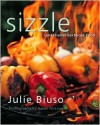 Sizzle, Sensational Barbecue Food from New Zealand - Julie Biuso