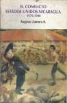 El conflicto Estados Unidos - Nicaragua 1979-1990 - Augusto Zamora R.