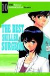 The Best Skilled Surgeon Vol. 10 - Kenzo Irie, Takashi Hashiguchi