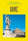 This Way Rome (This Way Guides) - Francesca Grazzi, Jack Altman