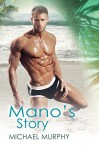 Mano's Story (Little Squirrels Book 2) - Michael Murphy