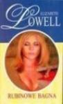 Rubinowe bagna - Elizabeth Lowell