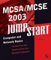 MCSA/MCSE 2003 Jumpstart: Computer and Network Basics - Lisa Donald