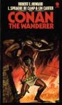 Conan the Wanderer - Robert E. Howard, L. Sprague de Camp, Lin Carter