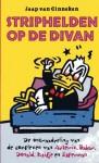 Striphelden op de divan : de ontraadseling van de complexen van Asterix, Babar, Donald, Kuifje en Superman - Jaap van Ginneken
