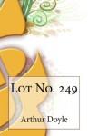 Lot No. 249 - Arthur Conan Doyle