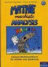 Mathe macchiato Analysis: Cartoon-Mathematikkurs für Schüler und Studenten (Lernmaterialien) - Heinz Partoll, Irmgard Wagner, Peter Fejes