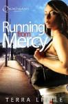 Running From Mercy - Terra Little