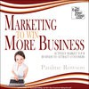 Marketing to Win More Business - Actively Market Your Business to Attract Customers - Pauline Rowson