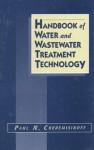 Handbook of Water and Wastewater Treatment Technology - Paul N. Cheremisinoff