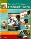 Principles & Techniques of Patient Care - Frank M. Pierson, Sheryl L. Fairchild