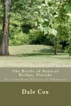The Battle of Natural Bridge, Florida: The Confederate Defense of Tallahassee - Dale Cox
