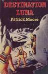 Destination Luna - Patrick Moore