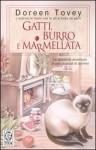 Gatti, burro e marmellata - Doreen Tovey, Maddalena Togliani