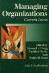 Managing Organizations: Current Issues - Stewart R. Clegg, Cynthia Hardy, Walter R R Nord