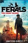The Crow Talker - Jacob Grey