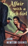 Affair with a Rich Girl - John Newton Chance