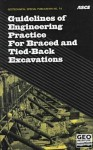 Guidelines of Engineering Practice for Braced and Tied-Back Excavations - American Society of Civil Engineers