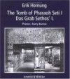 Tomb of Pharoah Seti I - Erik Hornung