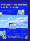 Network+ Fundamentals and Certification - Institute Cisco Learning Institute, Prentice Hall Publishing