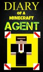 Minecraft: Diary of a Minecraft Agent Book 1: The Cosmic Cube Saga - The Mystery Land (An Unofficial Minecraft Book) - Alex Anderson, Kevin Hunt, kid, Diary wimpy kid