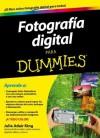 Fotografía Digital para Dummies (Spanish Edition) - Julie Adair King, Fernando Herreros de Tejada Jaraquemada Herreros de Tejada Jaraquemada Fernando