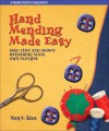 Hand Mending Made Easy: Save Time and Money Repairing Your Own Clothes - Nan L. Ides
