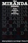 The Miranda Debate - Commas Thomas
