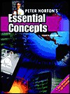 Peter Norton's Essential Concepts: Fourth Edition - Peter Norton