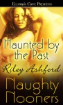 Haunted by the Past - Riley Ashford