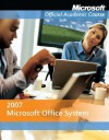 Office 2007 and Six-Month Office Trial - MOAC (Microsoft Official Academic Course