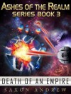 Death of an Empire - Saxon Andrew