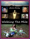 Walking The Mile: Sequel to Kidowed - Jessica Kenley, Lewis Rich, Georgeanna Decarlo