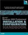 Microsoft Windows 2000 Professional: Installation And Configuration Handbook - Jim Boyce