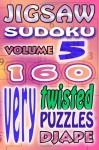 Jigsaw Sudoku: 160 very twisted puzzles: 5 - djape