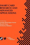 Smart Card Research and Advanced Applications: Ifip Tc8 / Wg8.8 Fourth Working Conference on Smart Card Research and Advanced Applications September 20 22, 2000, Bristol, United Kingdom - Josep Domingo-Ferrer, Anthony Watson, David Chan