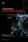 Il buio nell'acqua - Louise Doughty, Manuela Faimali