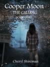 Cooper Moon (The Calling) - Cheryl Shireman