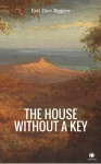 The House Without A Key (ShandonPress) - Earl Derr Biggers, Shandonpress