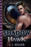Shadow of the Hawk - J.J. Keller