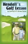 Kendall's Golf Lesson - Latorial Faison, C. Jerome Faison II